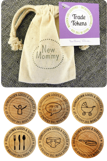 New Mommy Trade Tokens $7.80~ A kind gift of IOU tokens for the new mommy. Includes diaper changes, pep talks, home cooking, lunch dates, babysitting, and hugs.
