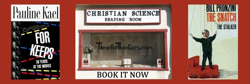 Books by people from Petaluma Pauline Kael and Bill Pronzini and a photo of the Chistian Science Reading Room