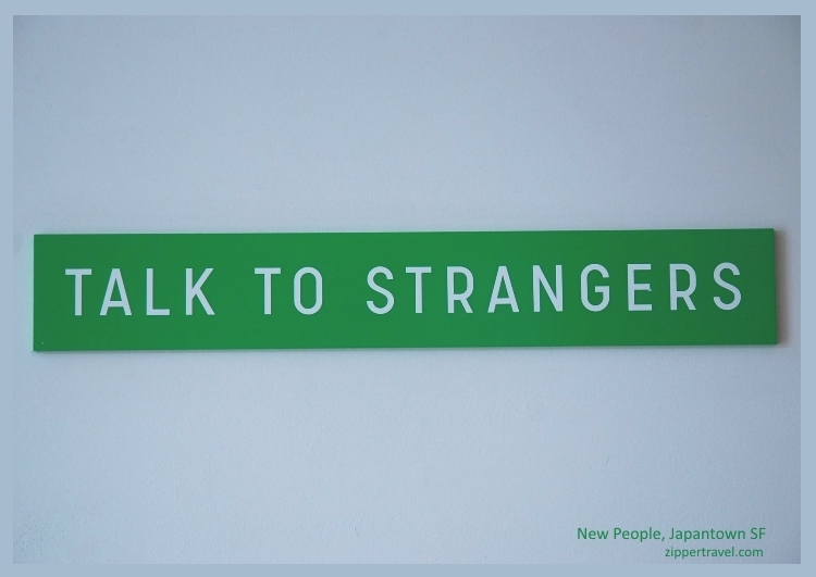Talk to Strangers wall New People complex Japantown San Francisco
