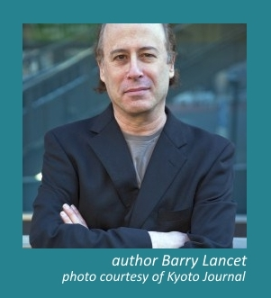 Author Barry Lancet photo shared from Kyoto Journal