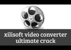 Xilisoft Video Converter Crack