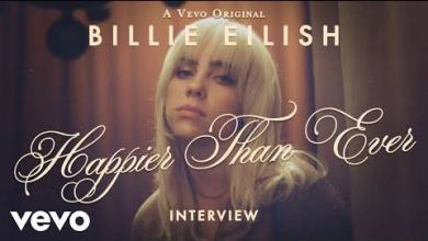 DOWNLOAD VIDEO: Billie Eilish – Happier Than Ever (Official Vevo Interview)