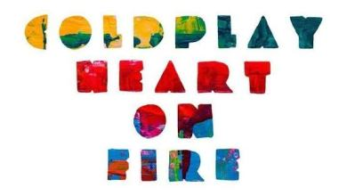Coldplay - Heart On Fire MP3 Download