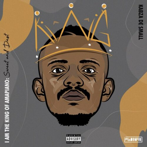 Kabza De Small I Am The King of Amapiano album ft Wizkid Burna Boy Cassper Nyovest