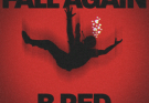[Lyrics] B-Red – Fall Again