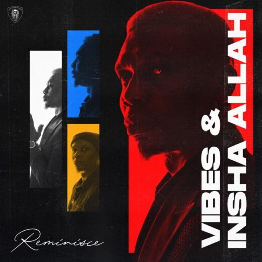 Reminisce Vibes & Insha Allah 2 EP lyrics ft Fireboy DML Tiwa Savage