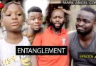 [Skit] Mark Angel Comedy – Entanglement (Episode 269)