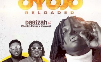Dagizah - Oyojo Reloaded