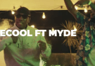 VIDEO: Ecool ft. Myde – Sobente
