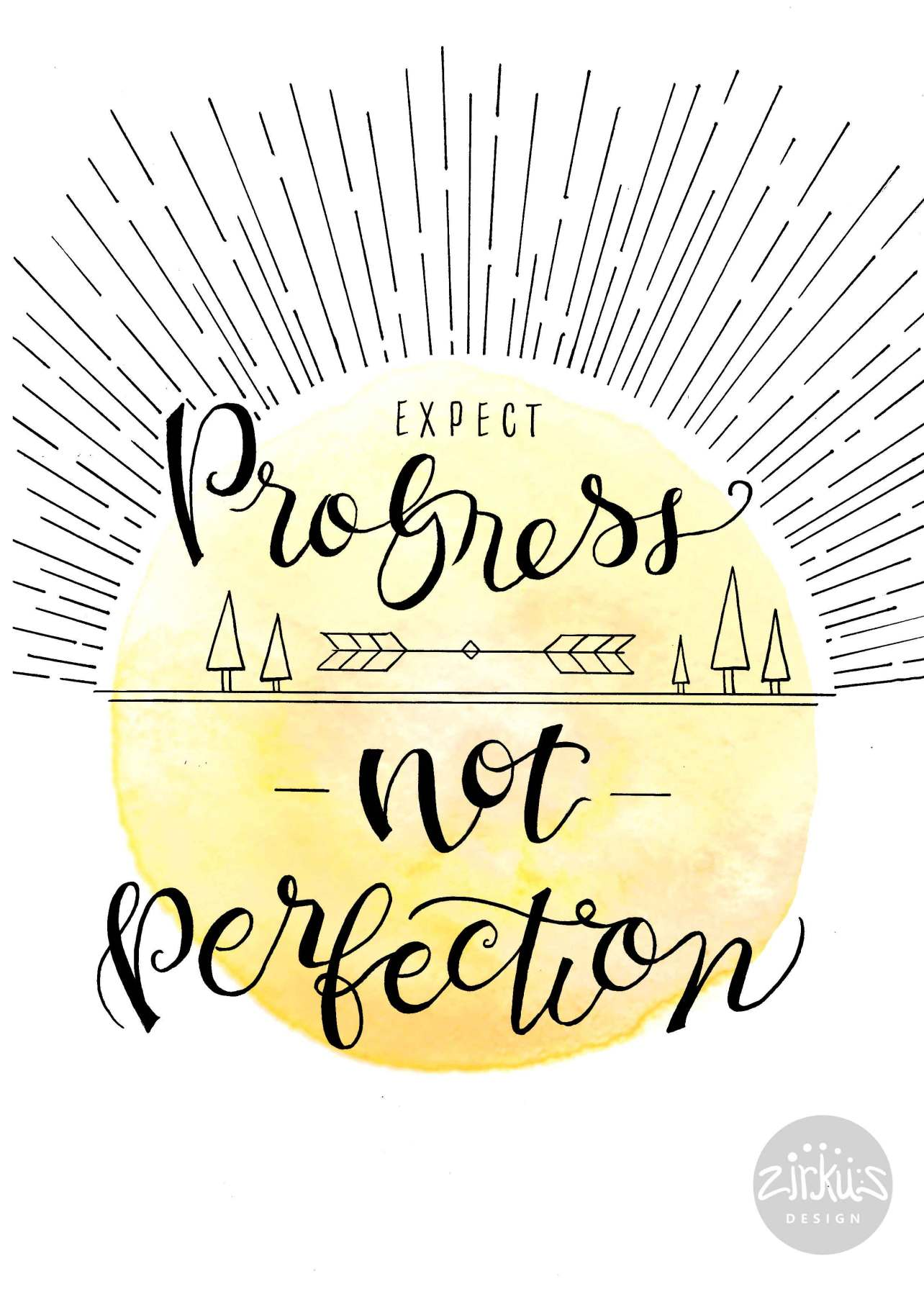 Zirkus Design | Expect Progress Not Perfection | Hand Lettering + Watercolor