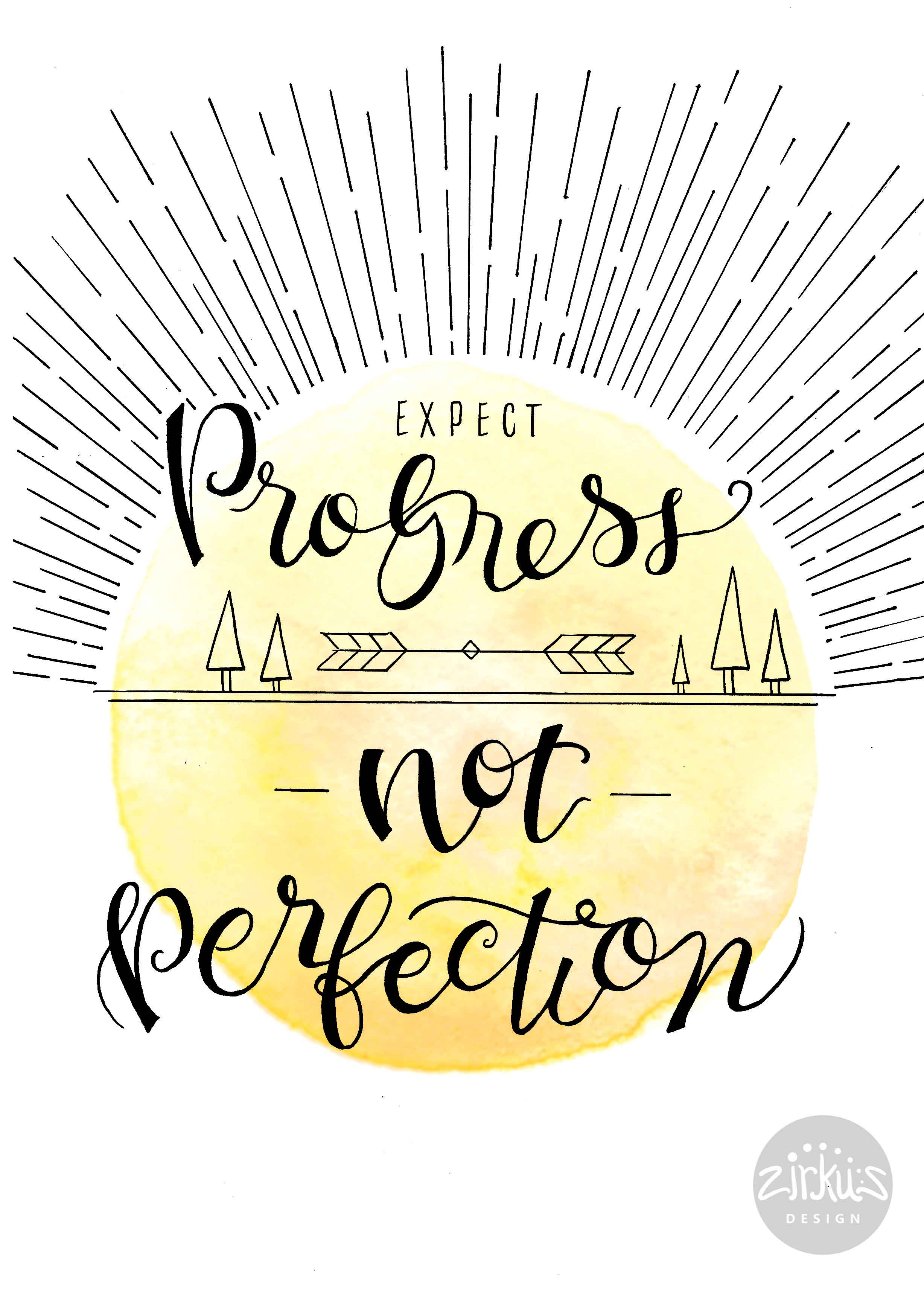 Expect Progress, Not Perfection