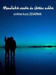 Mimoňská cesta do Jiného světa online kurz