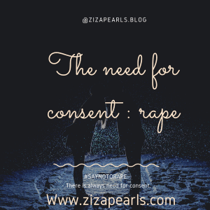 The need for consent: Rape