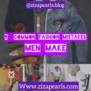 5 Common fashion mistakes men make