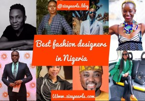Best fashion designers in Nigeria
