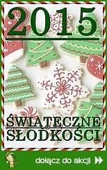 Świąteczne słodkości! 2015