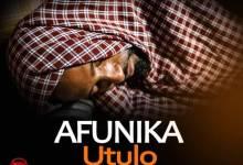 """Download Afunika – """"Utulo"""" Mp3"""
