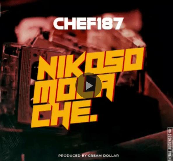 """DOWNLOAD Chef 187 – """"Nikisomola Che"""" Mp3"""