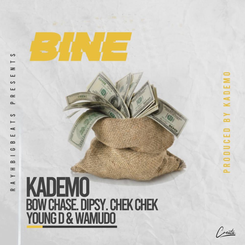 "DOWNLOAD Kademo ft. Bow Chase x Dipsy Zam x Chek Chek x Young D - ""Bine"" Mp3"