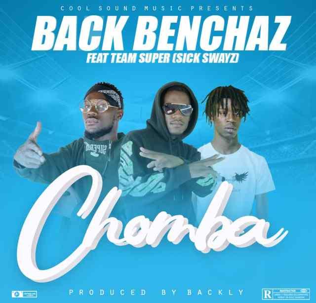 DOWNLOAD Back Benchaz ft. Team Super -