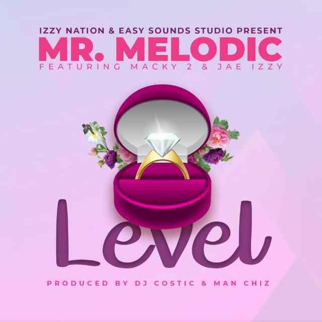 Mr Melodic & Macky 2 Ft Jae Izzy -