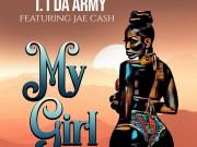 "DOWNLOAD T1 Da Army ft Jae Cash - ""My Girl"" Mp3"