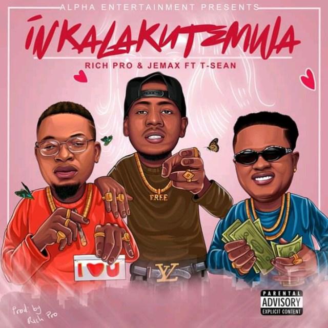 Rich Pro x Jemax & T Sean Inkalakutemwa | Mp3 DOWNLOAD