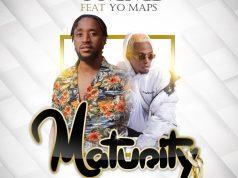 "DOWNLOAD Ommi ft. Yo Maps – ""Maturity"" Mp3"