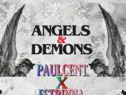 "Paulcent x Estrinna - ""Angels & Demons"" Mp3"