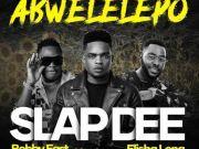 Slapdee ft. Bobby East, Nez Long & Elisha Long – Abwelelepo Mp3