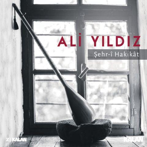 Şehr-i Hakikat • Ali Yıldız