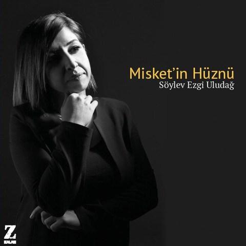 Misket'in Hüznü • Söylev Ezgi Uludağ