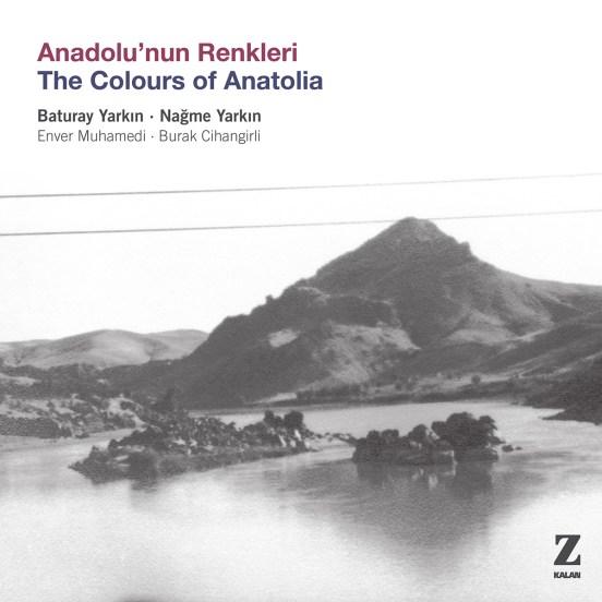 Anadolu'nun Renkleri • Baturay Yarkın, Nağme Yarkın