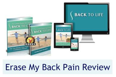 Erase My Back Pain Review - Does Erase My Back Pain Really Work? 1