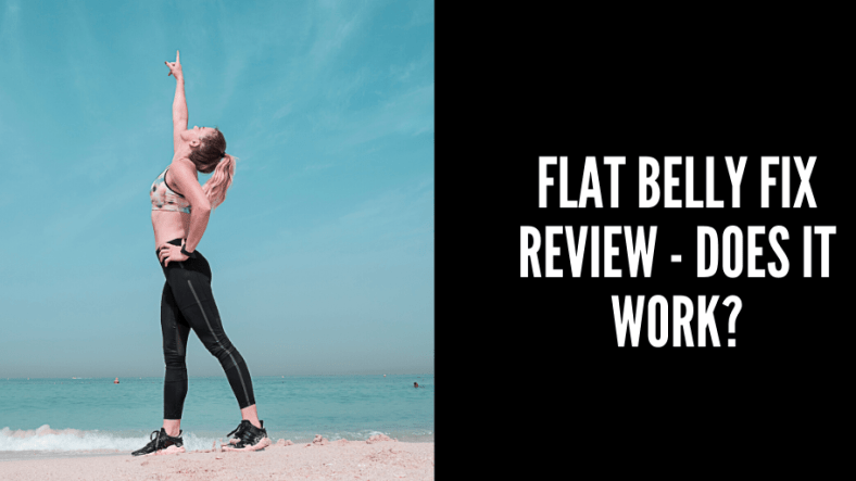 Flat Belly Fix Review – Does The 21 Day Flat Belly Fix System Really Work? 1