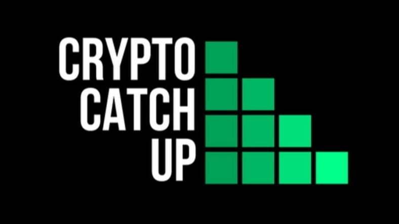 Crypto Catch Up