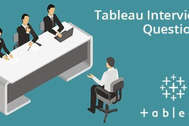 Tableau Interview Questions - You Must Know in 2021