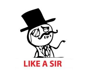 like-a-sir.jpg w=550