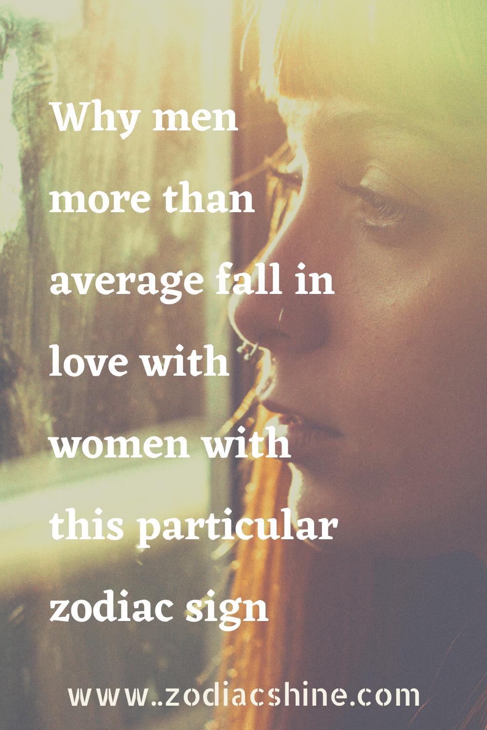 Why men more than average fall in love with women with this particular zodiac sign