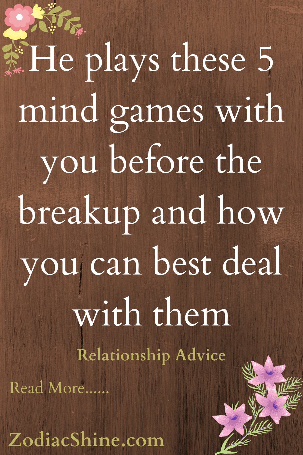 He plays these 5 mind games with you before the breakup and how you can best deal with them