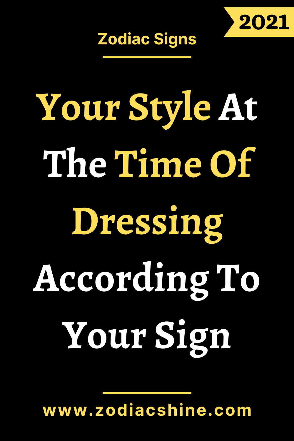 Your Style At The Time Of Dressing According To Your Sign