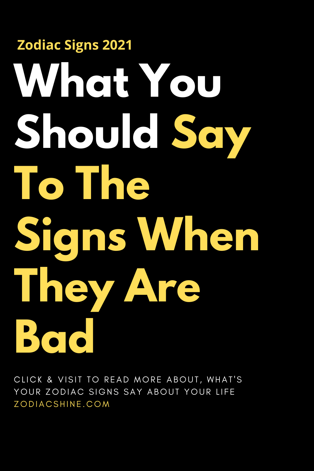 What You Should Say To The Signs When They Are Bad