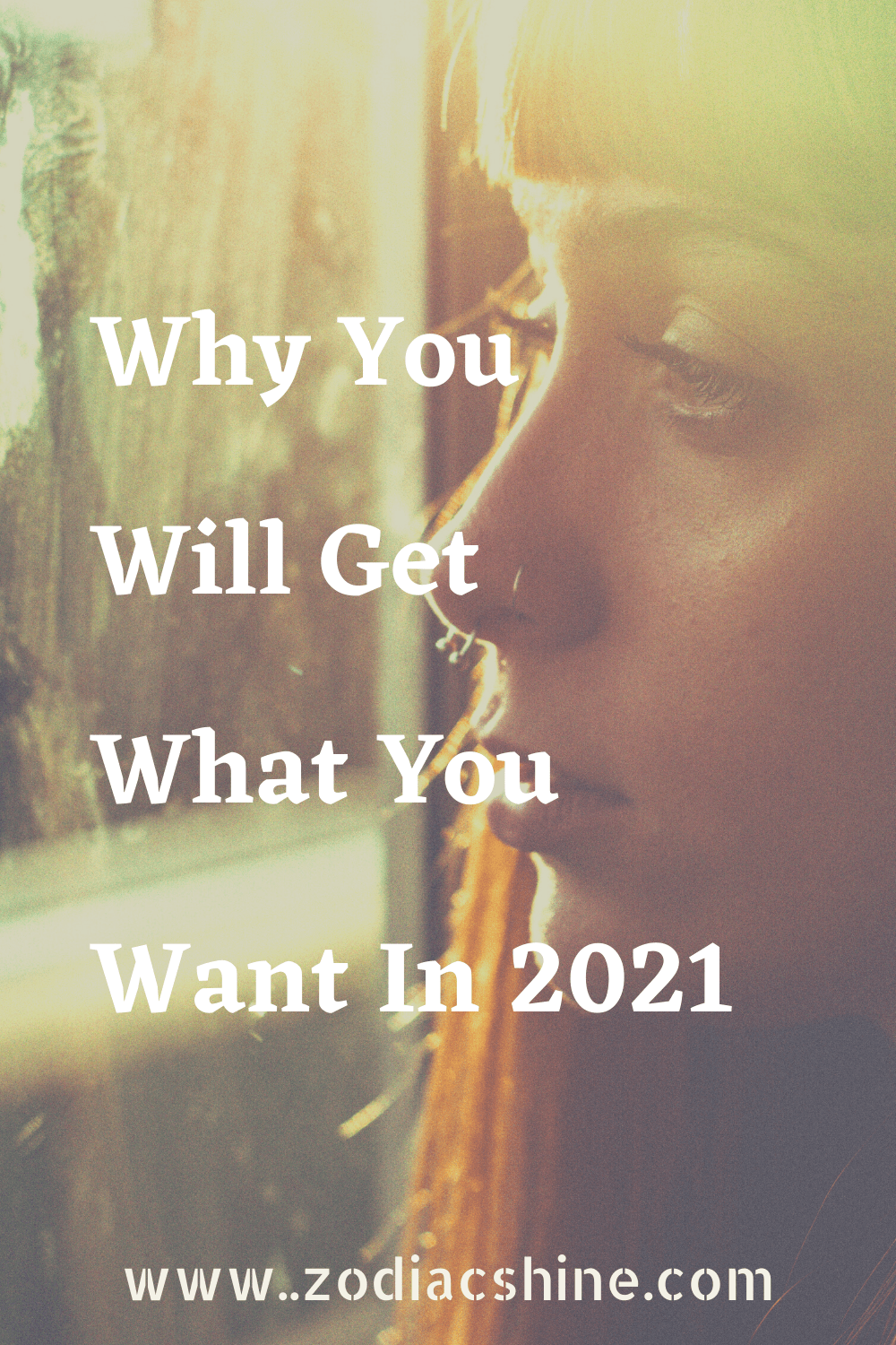 Why You Will Get What You Want In 2021