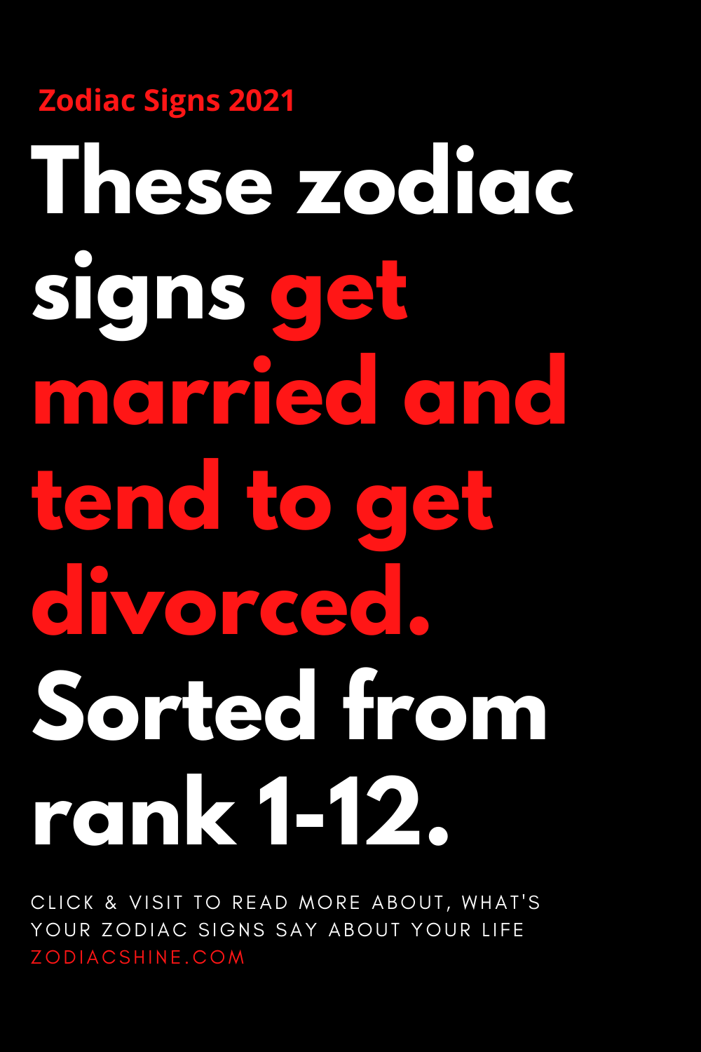 These zodiac signs get married and tend to get divorced. Sorted from rank 1-12.