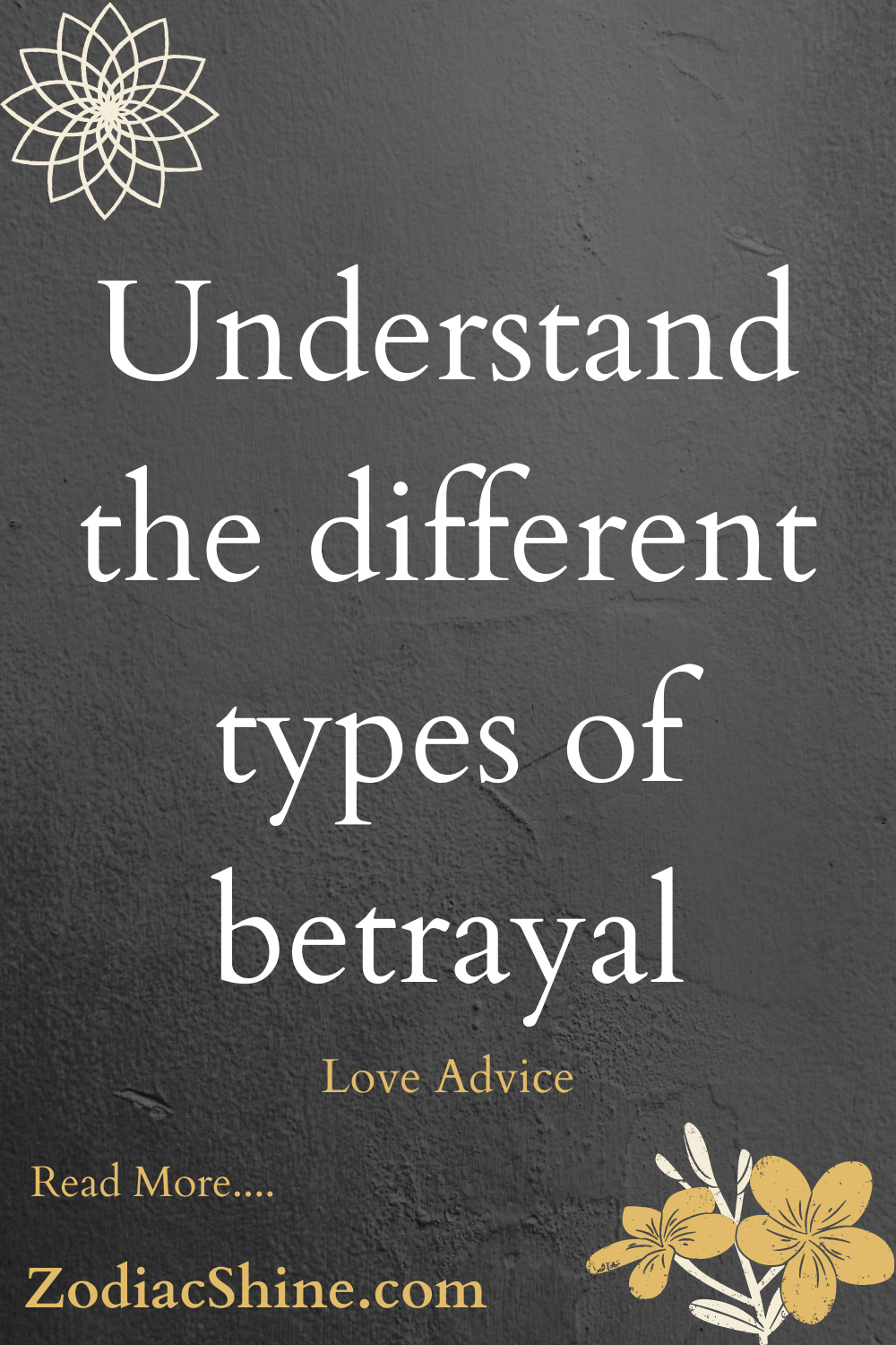 Understand the different types of betrayal