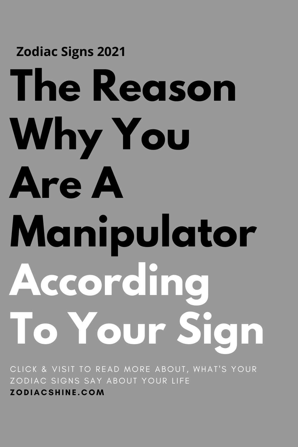The Reason Why You Are A Manipulator According To Your Sign