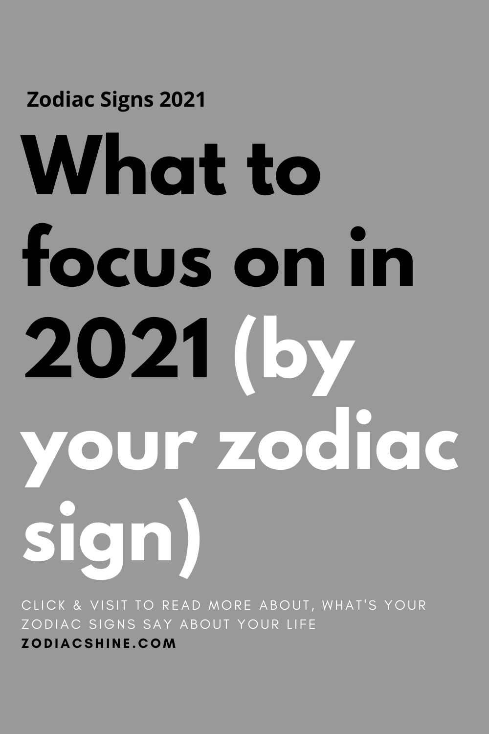 What to focus on in 2021 by your zodiac sign