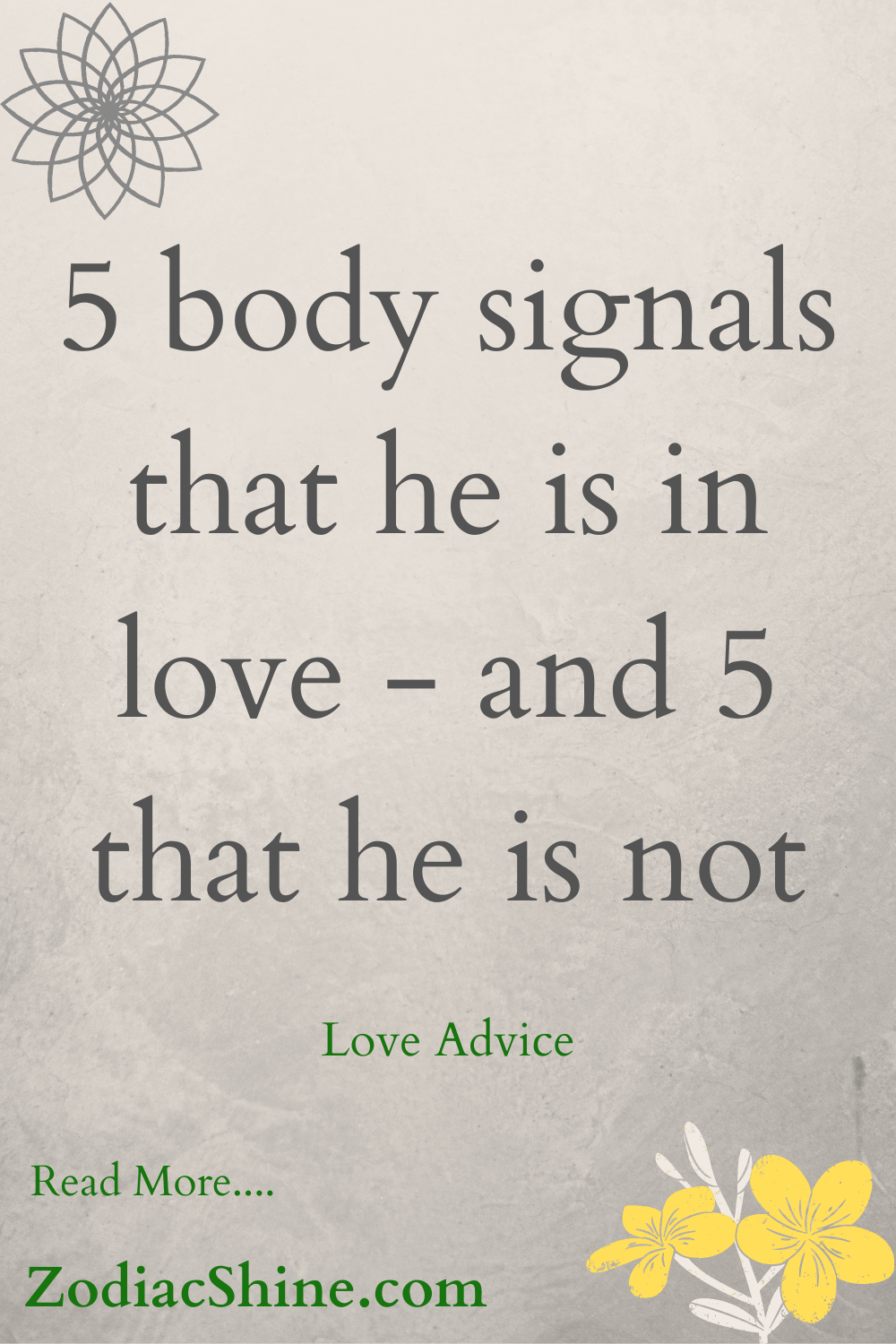 5 body signals that he is in love - and 5 that he is not