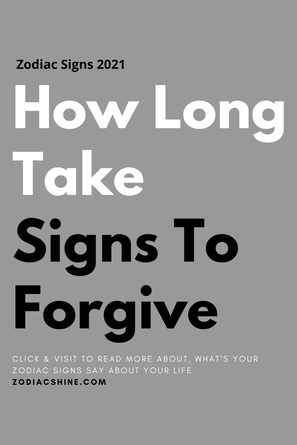 How Long Take Signs To Forgive