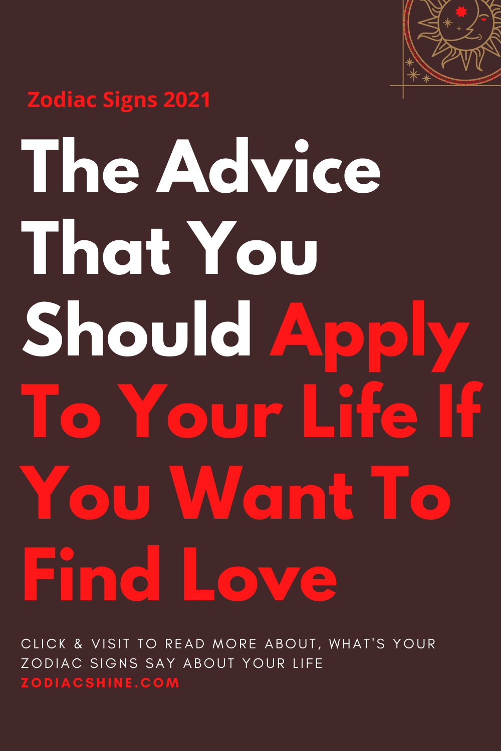 The Advice That You Should Apply To Your Life If You Want To Find Love